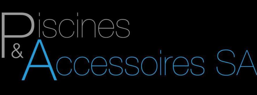 Piscines et Accessoires SA