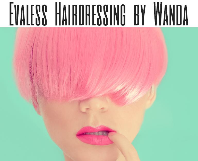 Evaless Hairdressing By Wanda