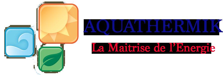 Aqua Thermik SAHIN - La Maîtrise de l'Énergie