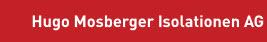 Mosberger Hugo Isolationen AG